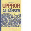 Uppror och allianser : politiskt våld i 1400-talets svenska bondesamhälle - Harrison, Dick