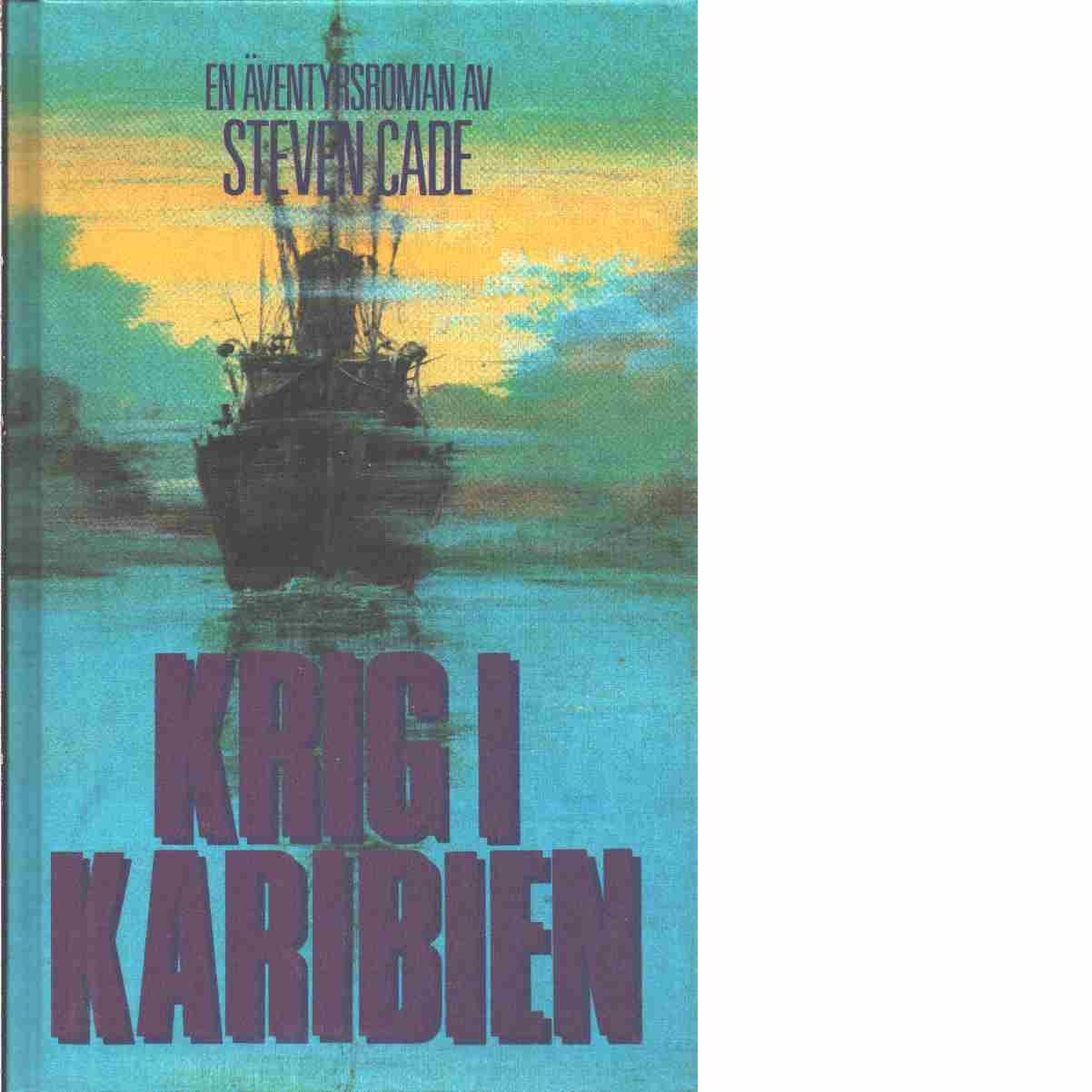 Krig i Karibien - Cade, Steven