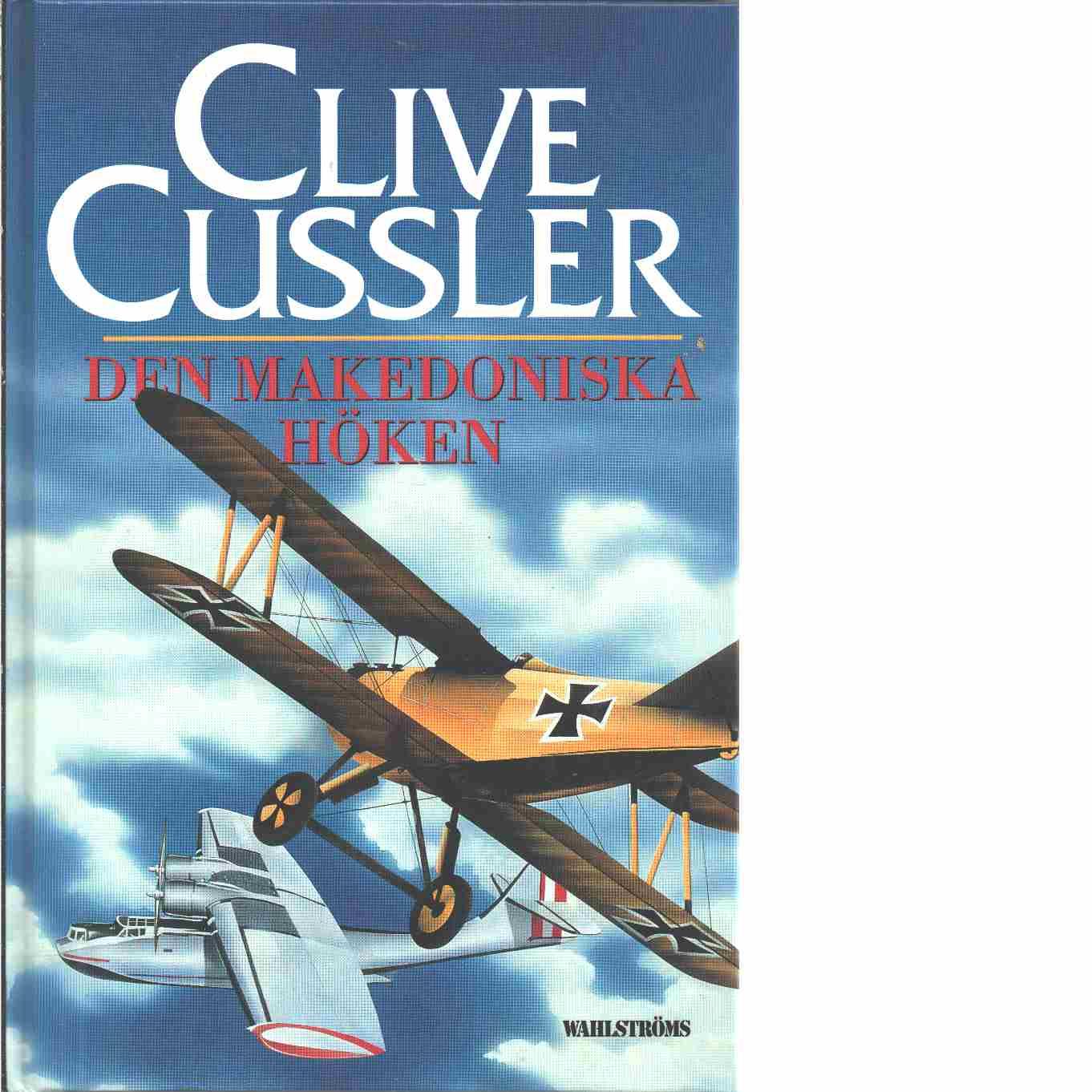 Den makedoniska höken - Cussler, Clive