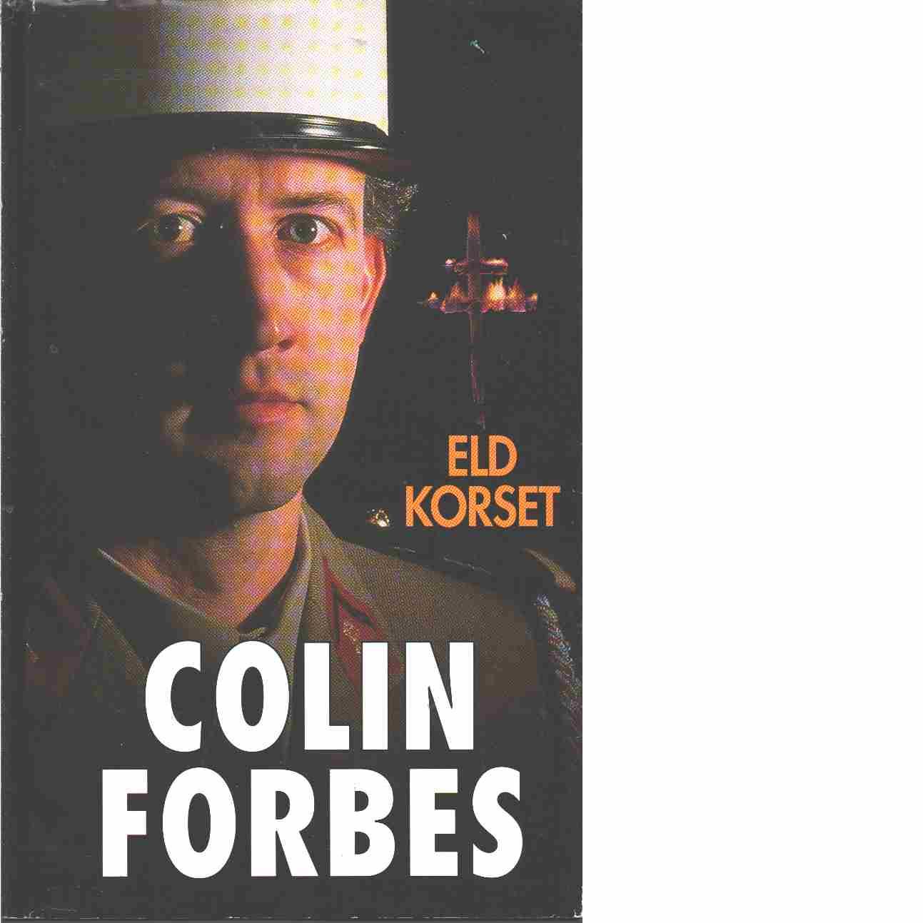 Eldkorset - Forbes, Colin