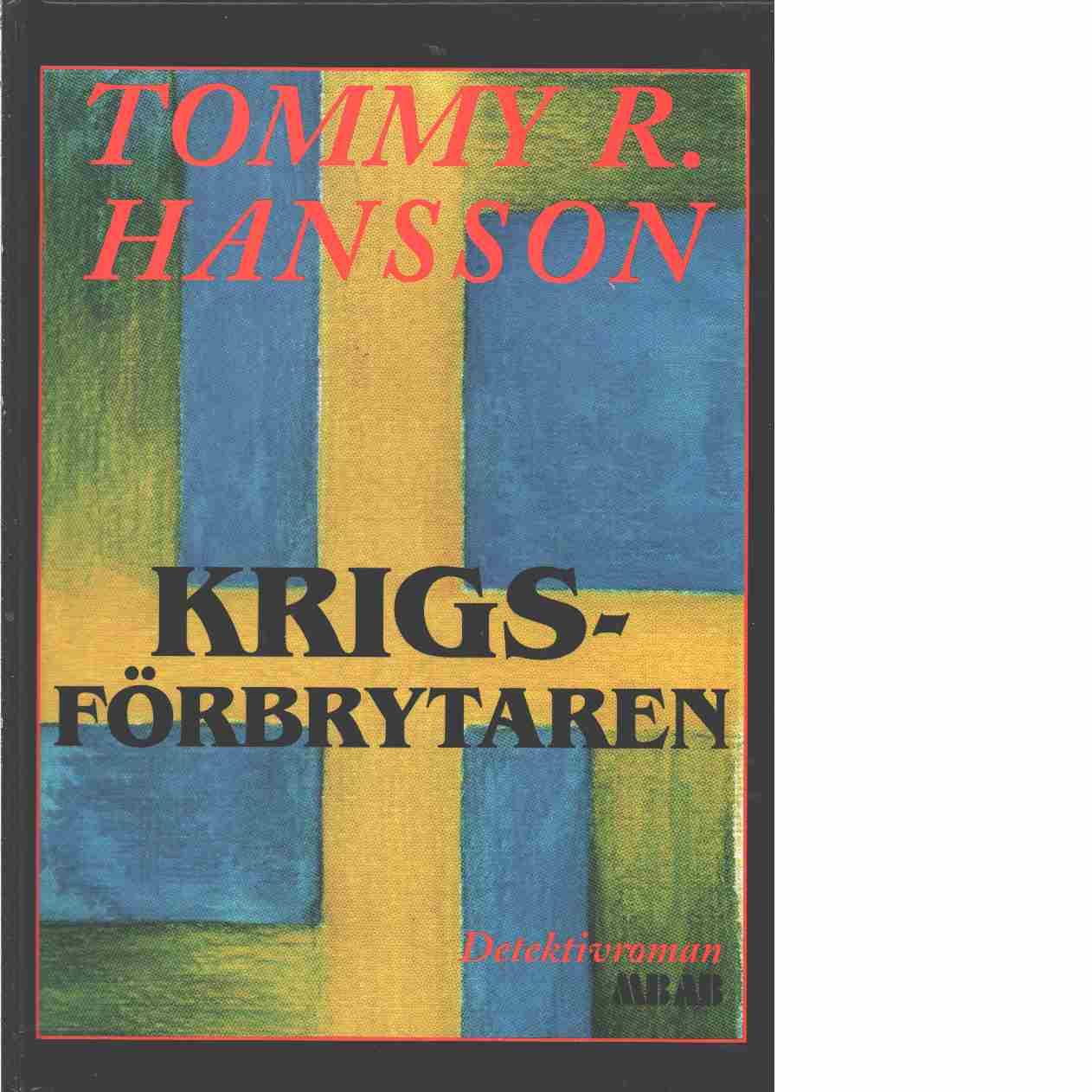 Krigsförbrytaren - Hansson, Tommy R.
