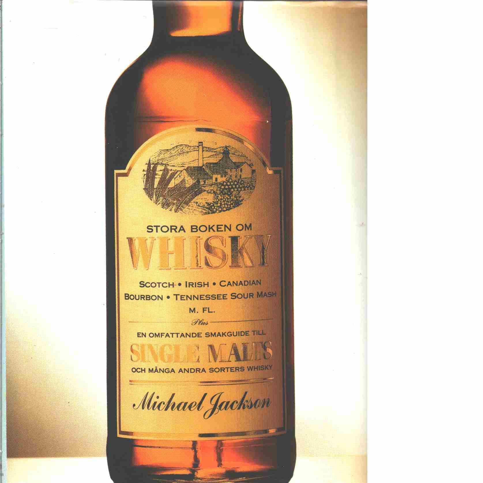 Stora boken om whisky - Jackson, Michael
