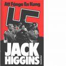 Att fånga en kung - Higgins, Jack