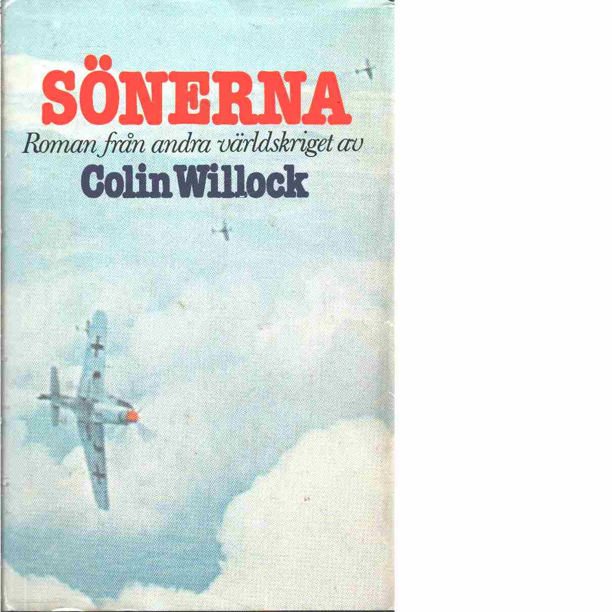 Sönerna : roman från andra världskriget - Willock, Colin