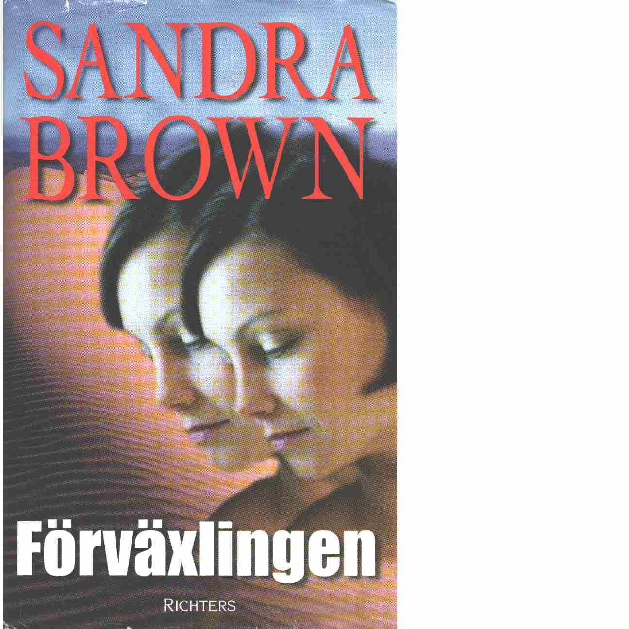 Förväxlingen - Brown, Sandra