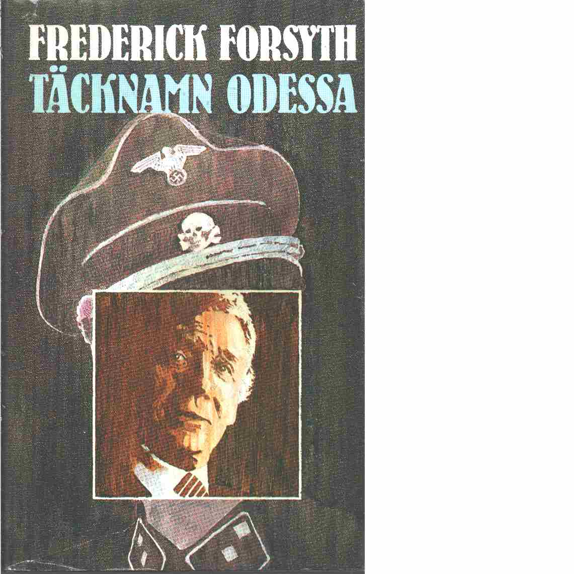 Täcknamn Odessa - Forsyth, Frederick