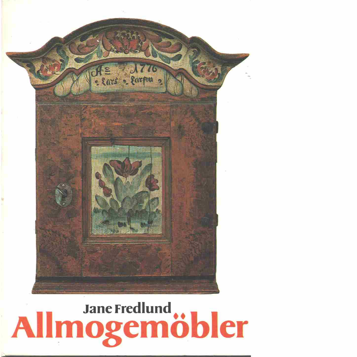 Allmogemöbler - Fredlund, Jane