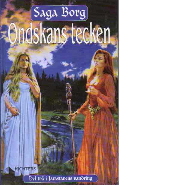 Jarastavens vandring. Bok 2, Ondskans tecken - Borg, Saga