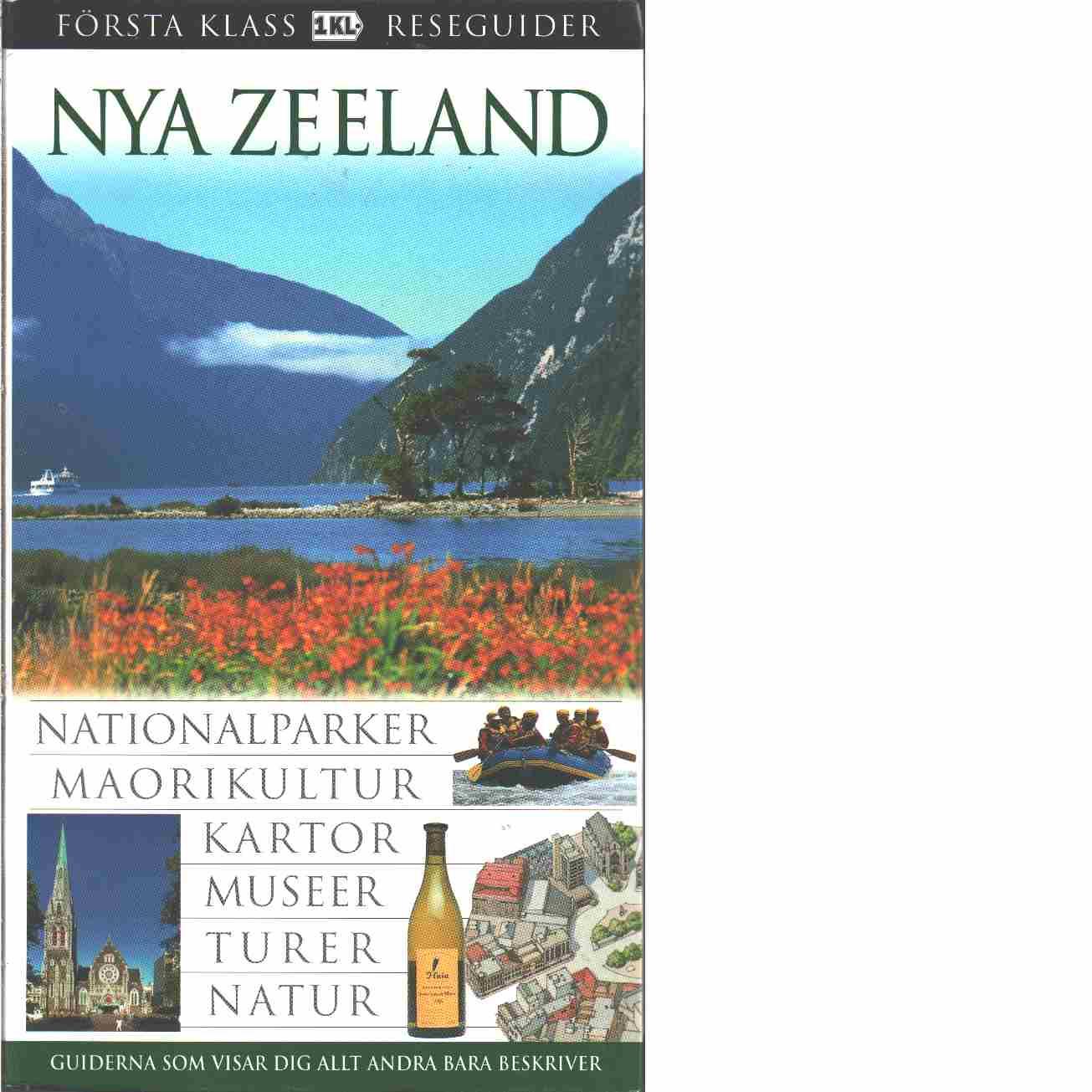 Nya Zeeland : [nationalparker, maorikultur, kartor, museer, turer  - Corrigan, Helen