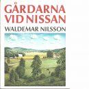 Gårdarna vid Nissan - Nilsson, Waldemar