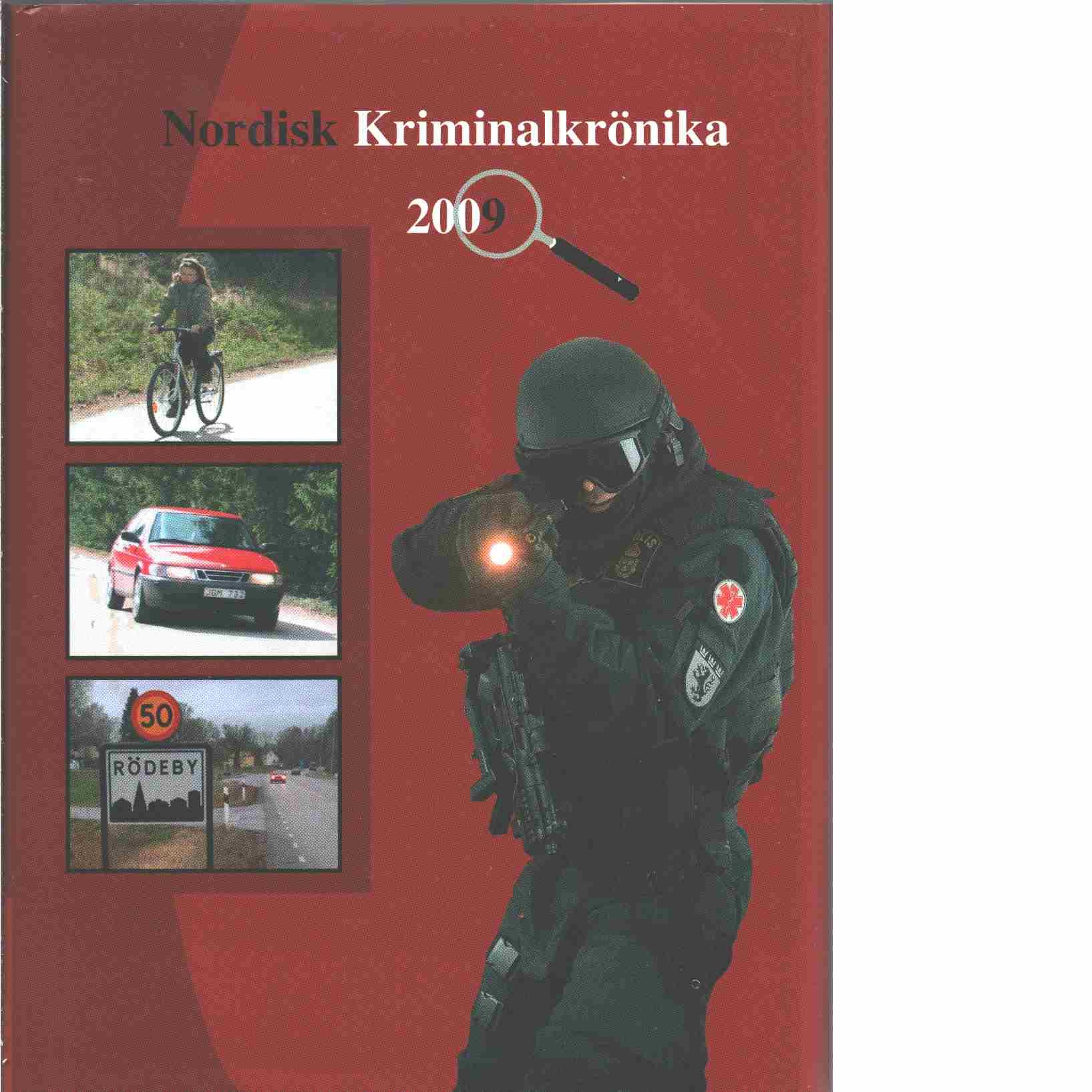 Nordisk kriminalkrönika 2009 - Red. Nordiska polisidrottsförbundet