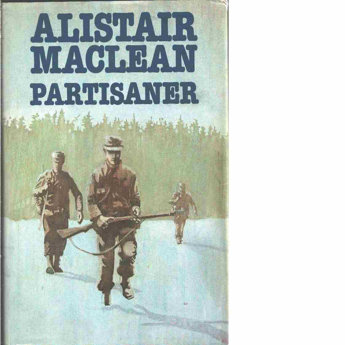 Partisaner - MacLean, Alistair
