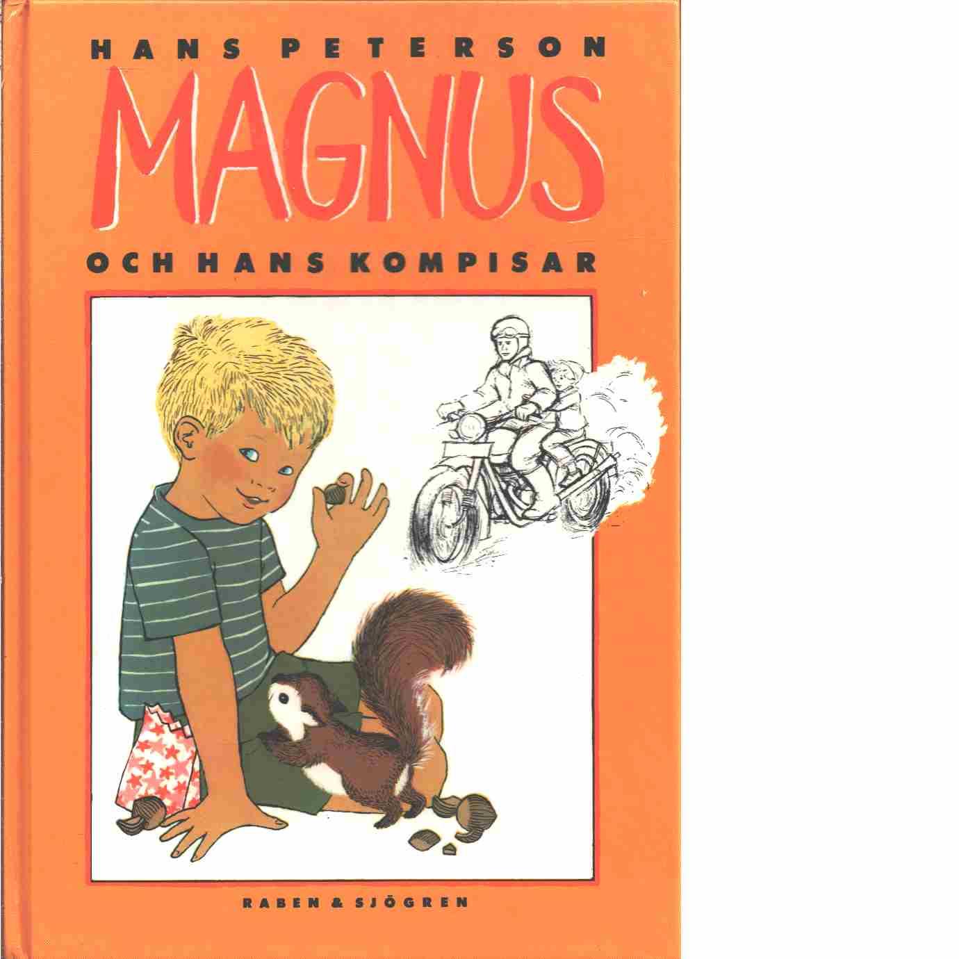 Magnus och hans kompisar  - Peterson, Hans