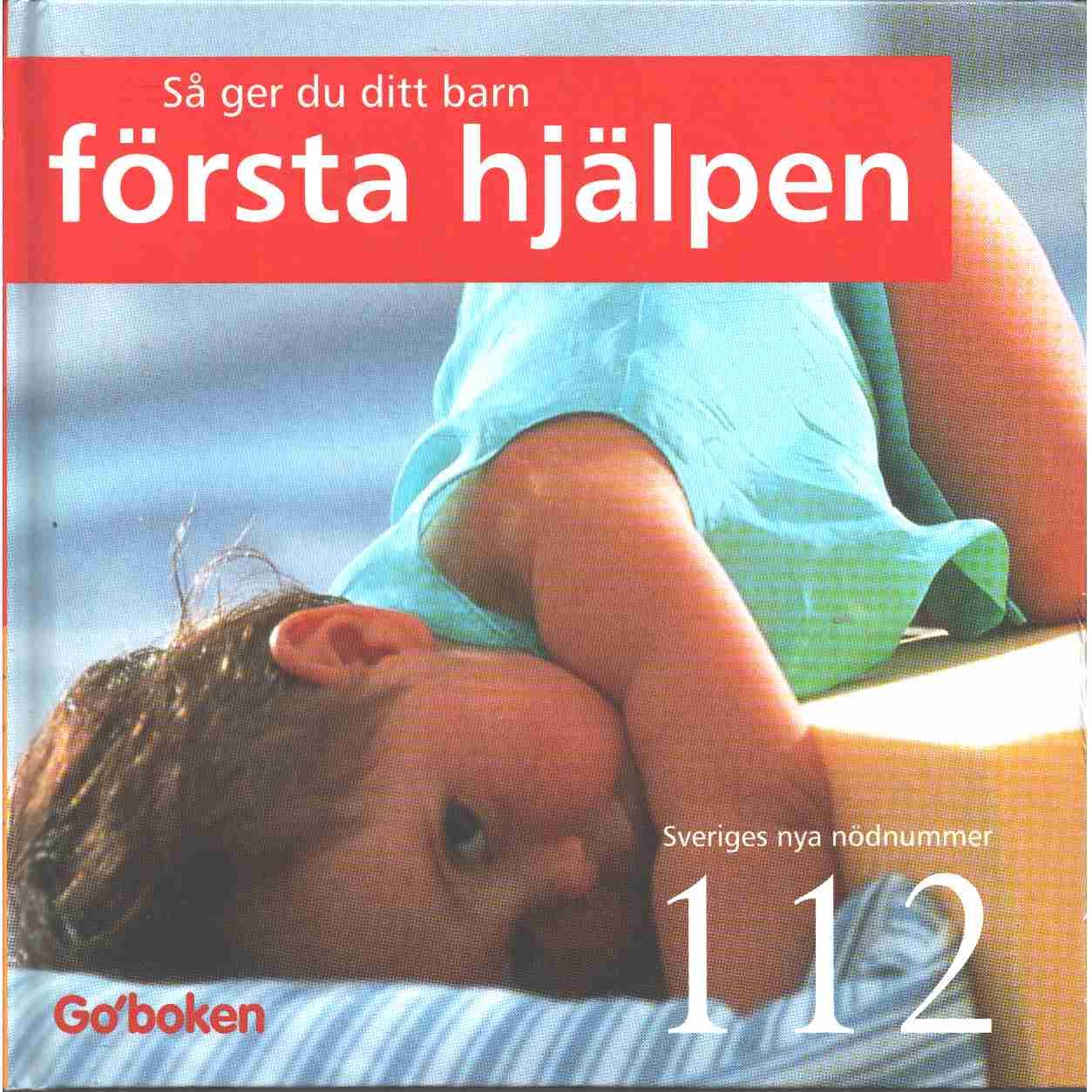 Så ger du ditt barn första hjälpen - Solbraa-Bay, Ragnar