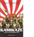 Kamikaze : Japans självmordspiloter - Axell, Albert