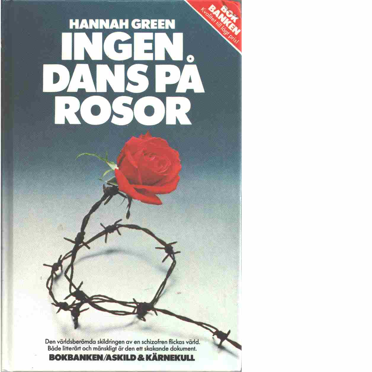 Ingen dans på rosor - Greenberg, Joanne
