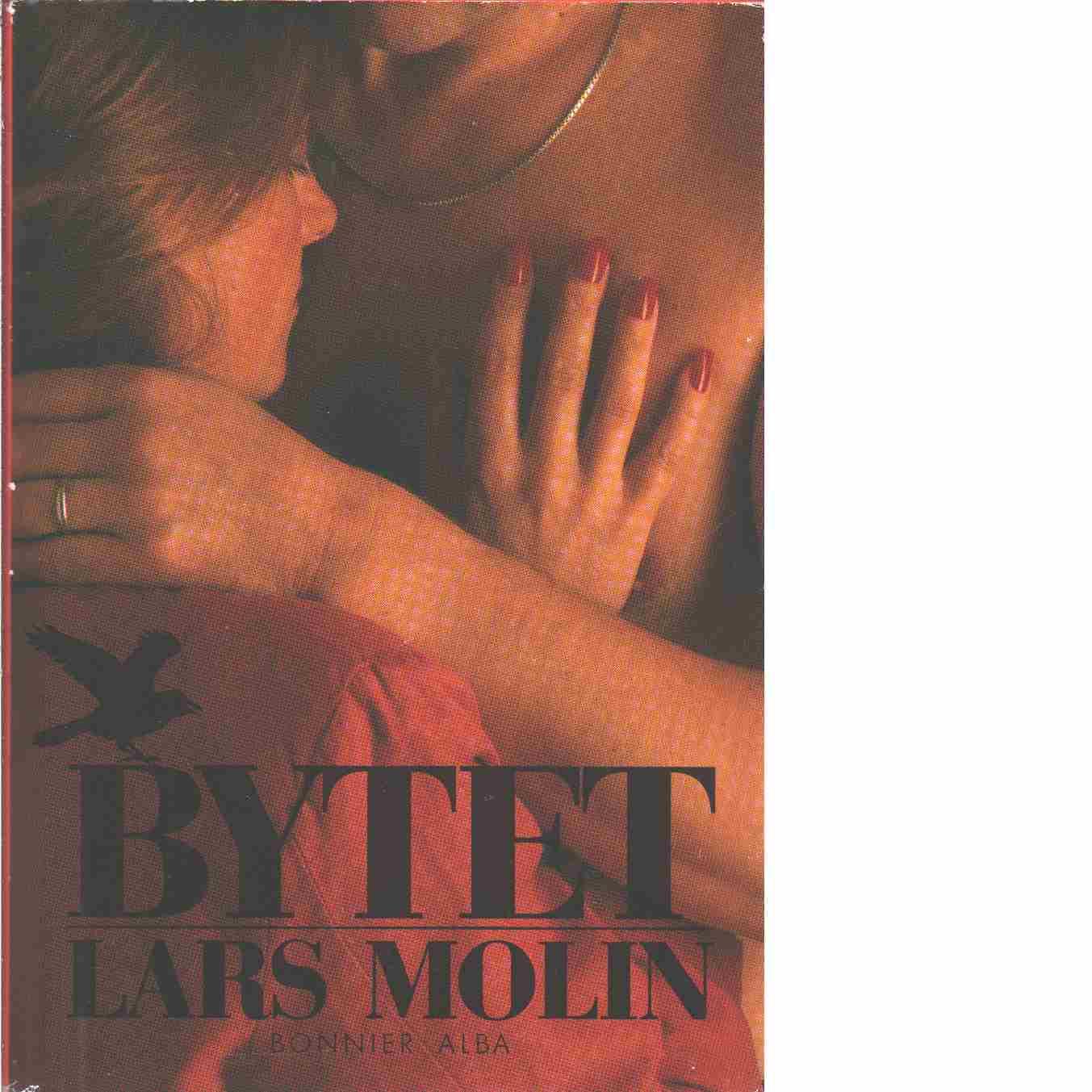 Bytet  - Molin, Lars