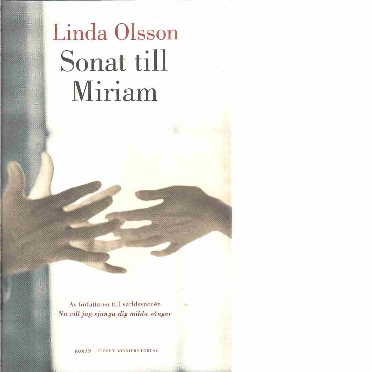 Sonat till Miriam - Olsson, Linda