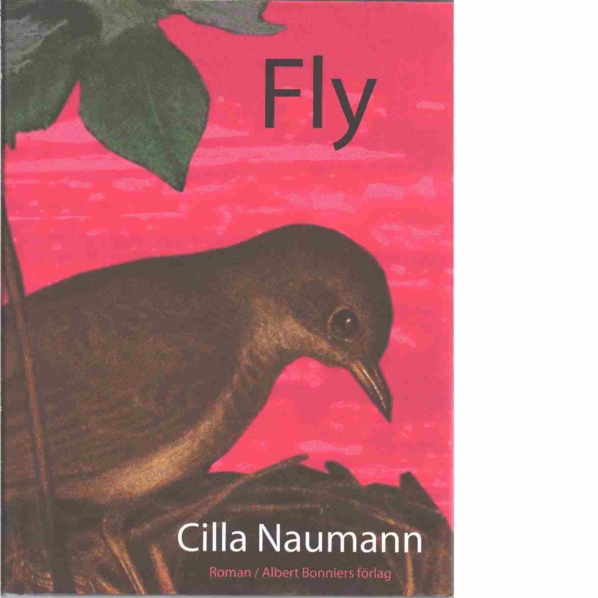 Fly - Naumann, Cilla