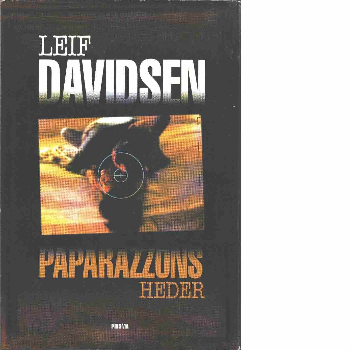 Paparazzons heder - Davidsen, Leif