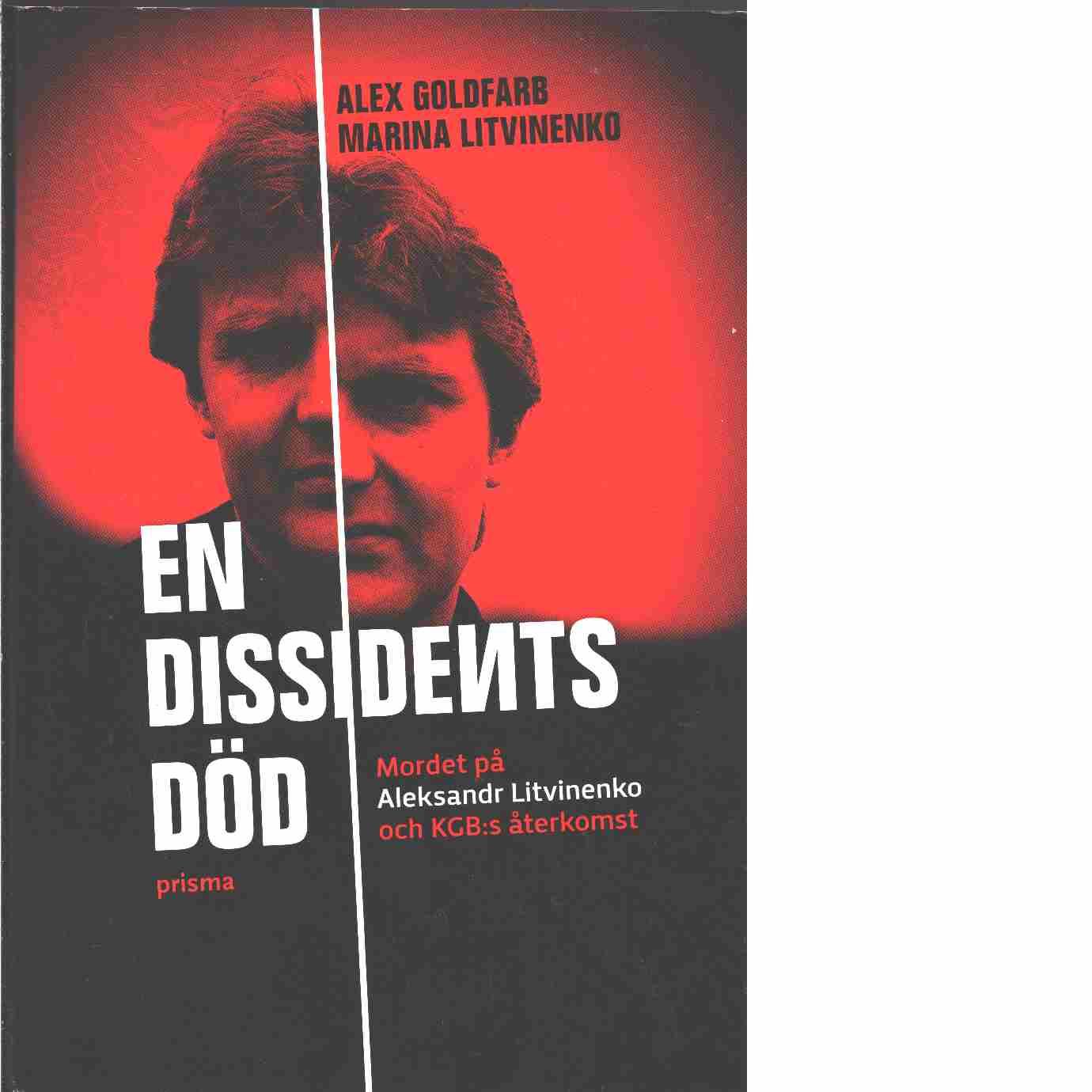 En dissidents död - Goldfarb, Alex och Litvinenko, Marina