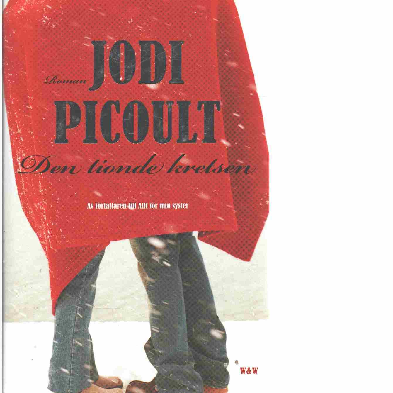 Den tionde kretsen - Picoult, Jodi