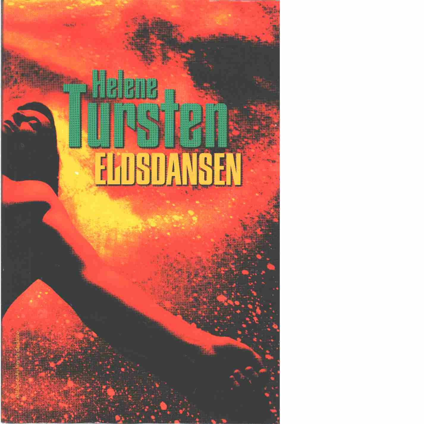 Eldsdansen - Tursten, Helene