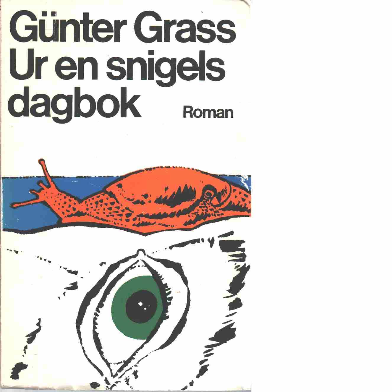 Ur en snigels dagbok  - Grass, Günter