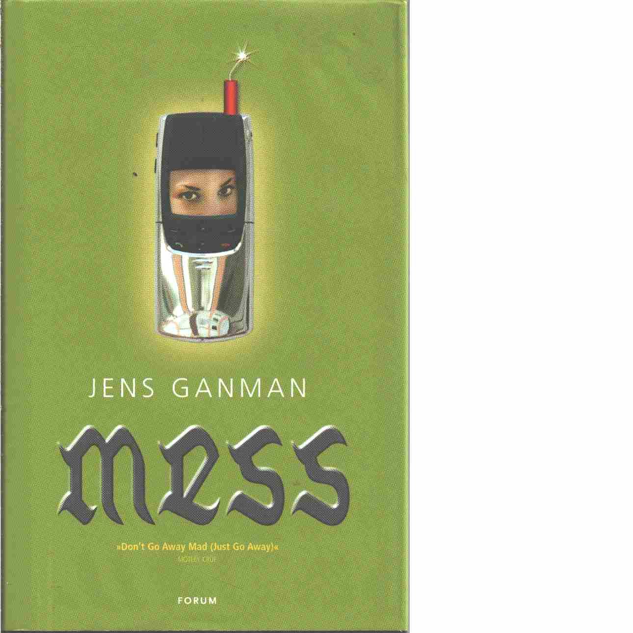 Mess - Ganman, Jens