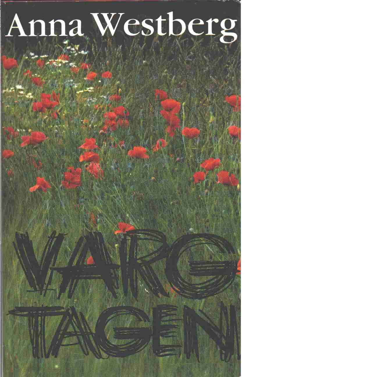 Vargtagen - Westberg, Anna