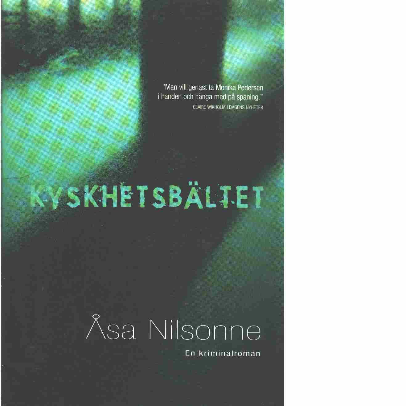 Kyskhetsbältet  - Nilsonne, Åsa