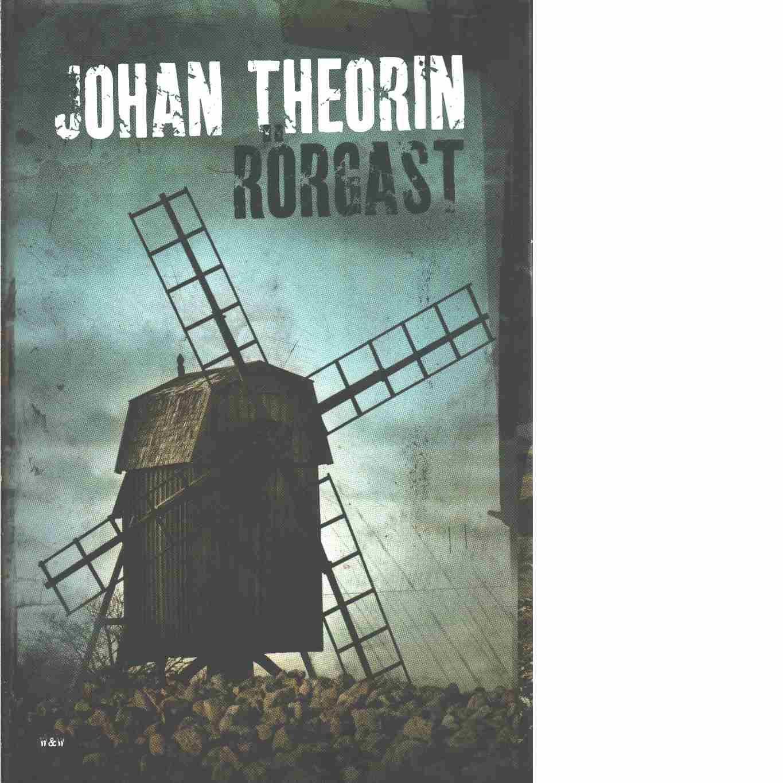 Rörgast  - Theorin, Johan