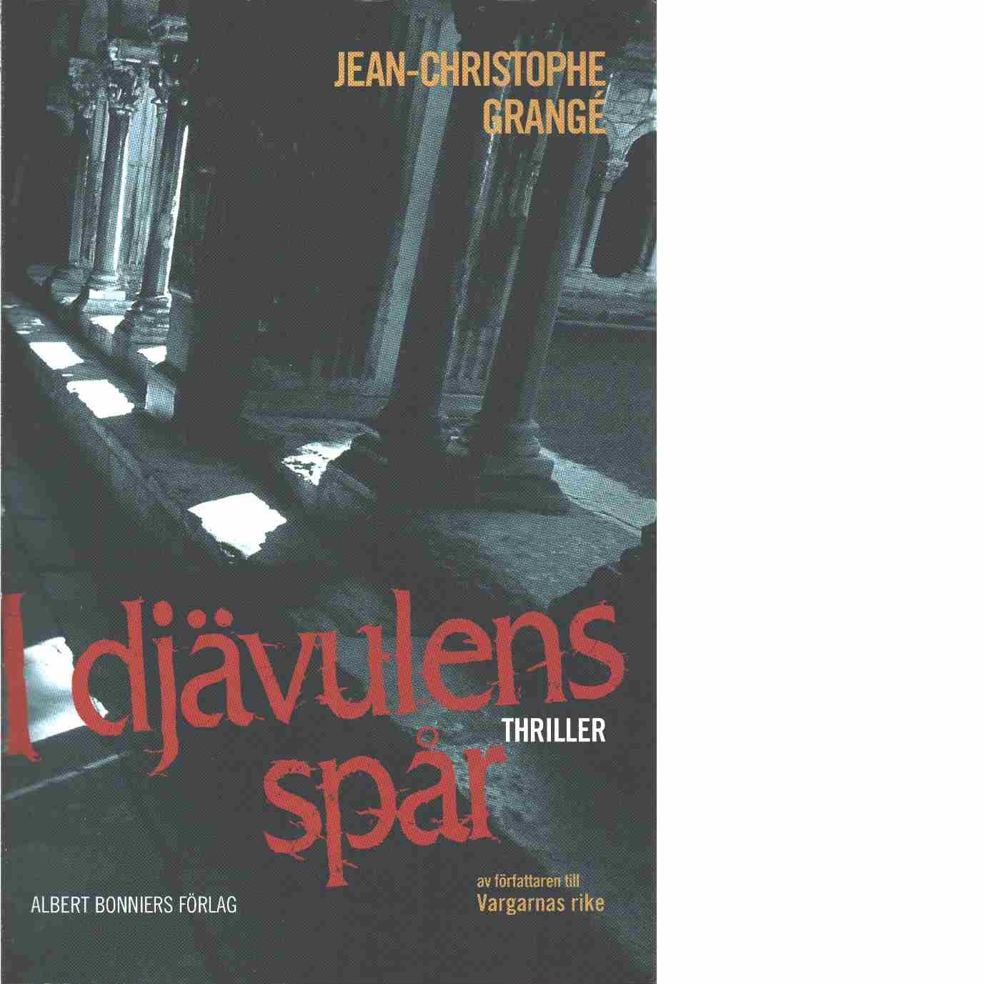 I djävulens spår - Grangé, Jean-Christophe