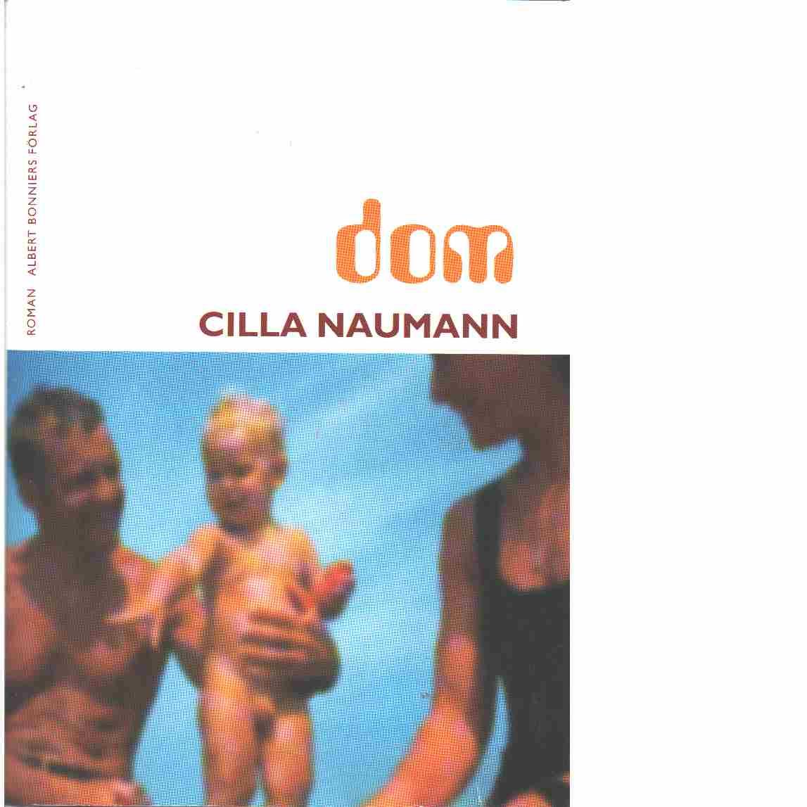 Dom - Naumann, Cilla