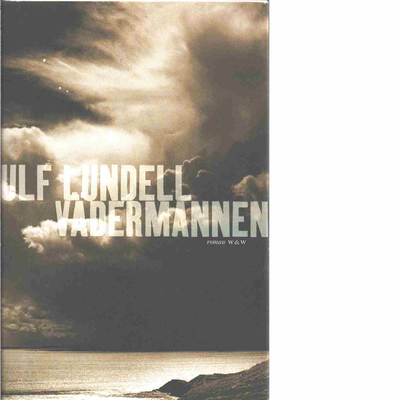 Vädermannen - Lundell, Ulf