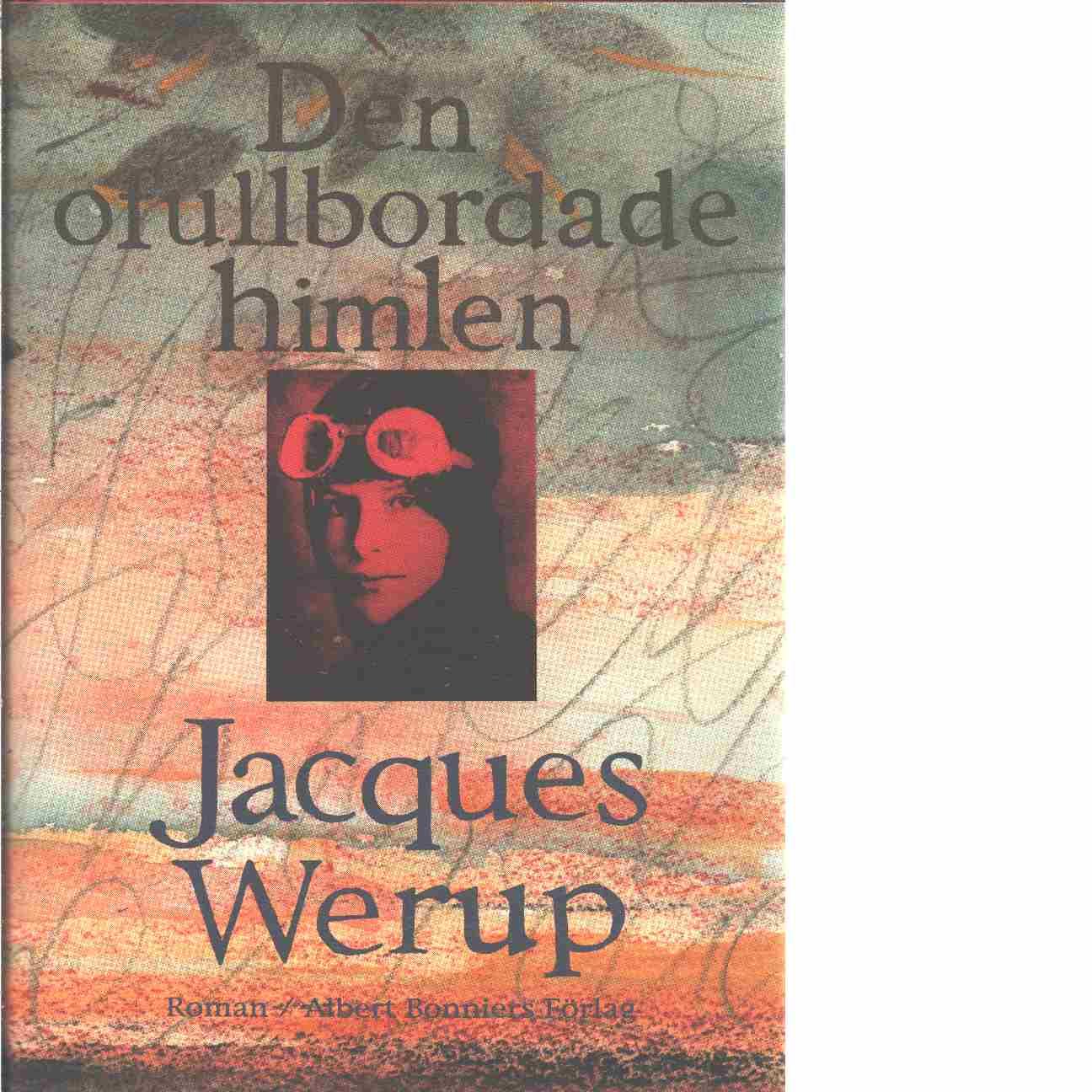Den ofullbordade himlen - Werup, Jacques