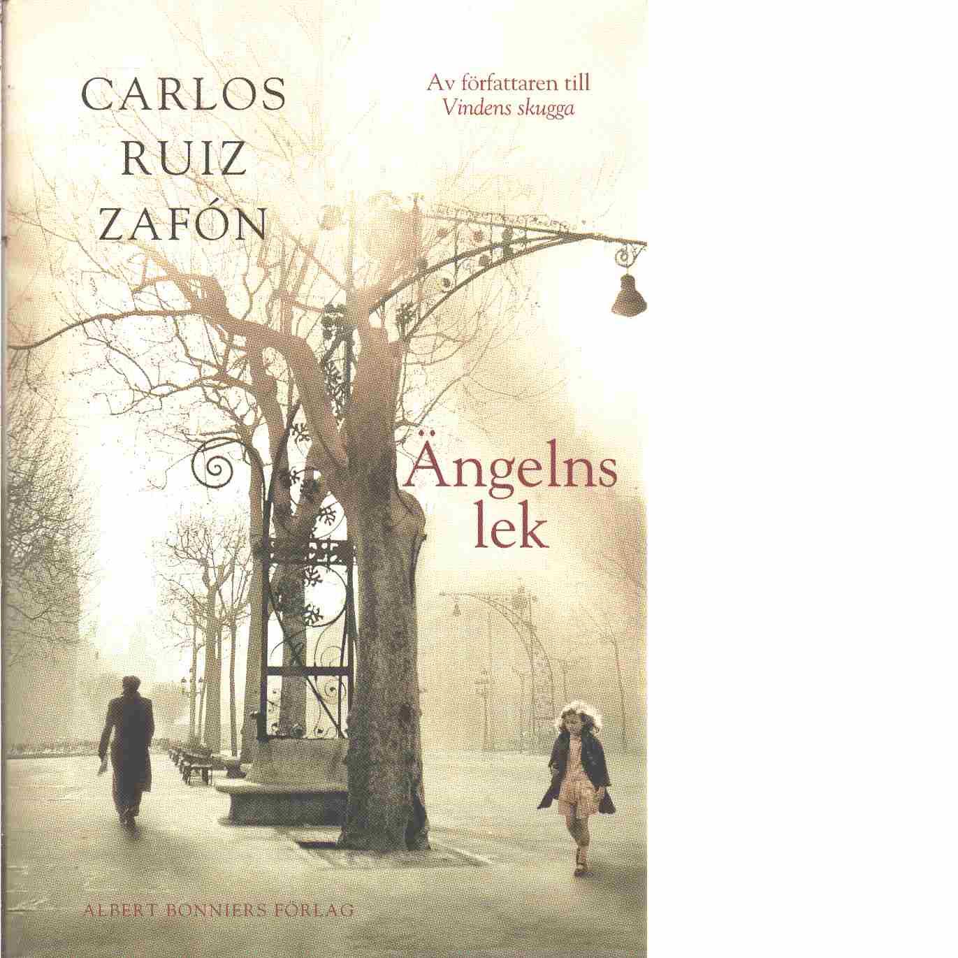 Ängelns lek - Ruiz Zafón, Carlos