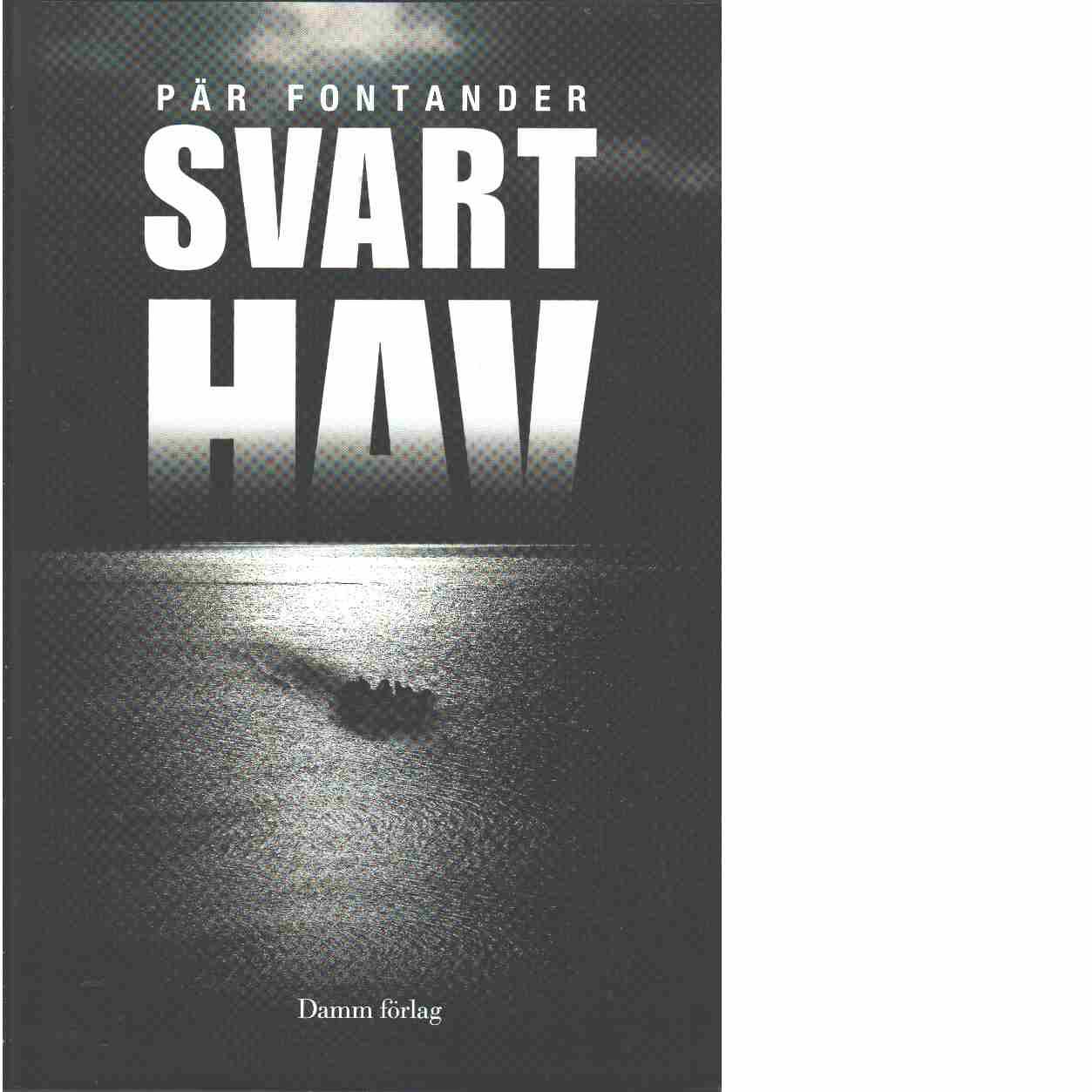 Svart hav  - Fontander, Pär
