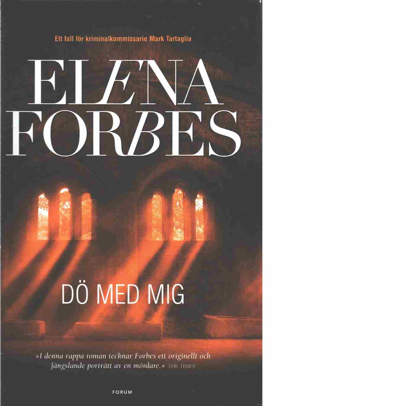 Dö med mig  - Forbes, Elena