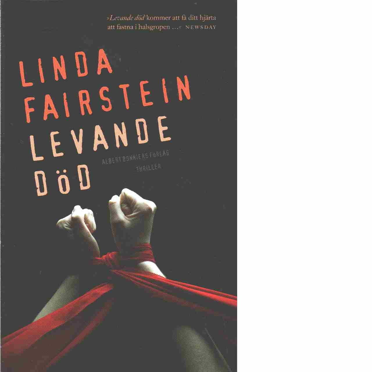 Levande död - Fairstein, Linda