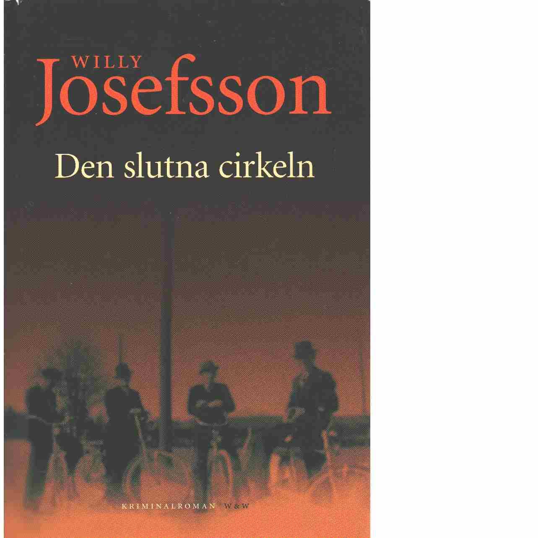 Den slutna cirkeln  - Josefsson, Willy