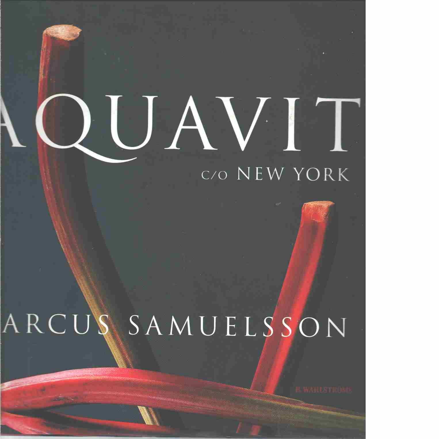 Aquavit c/o New York - Samuelsson, Marcus