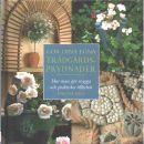 Gör dina egna trädgårdsprydnader : hur man gör snygga och praktiska tillbehör  - Hill, Simona