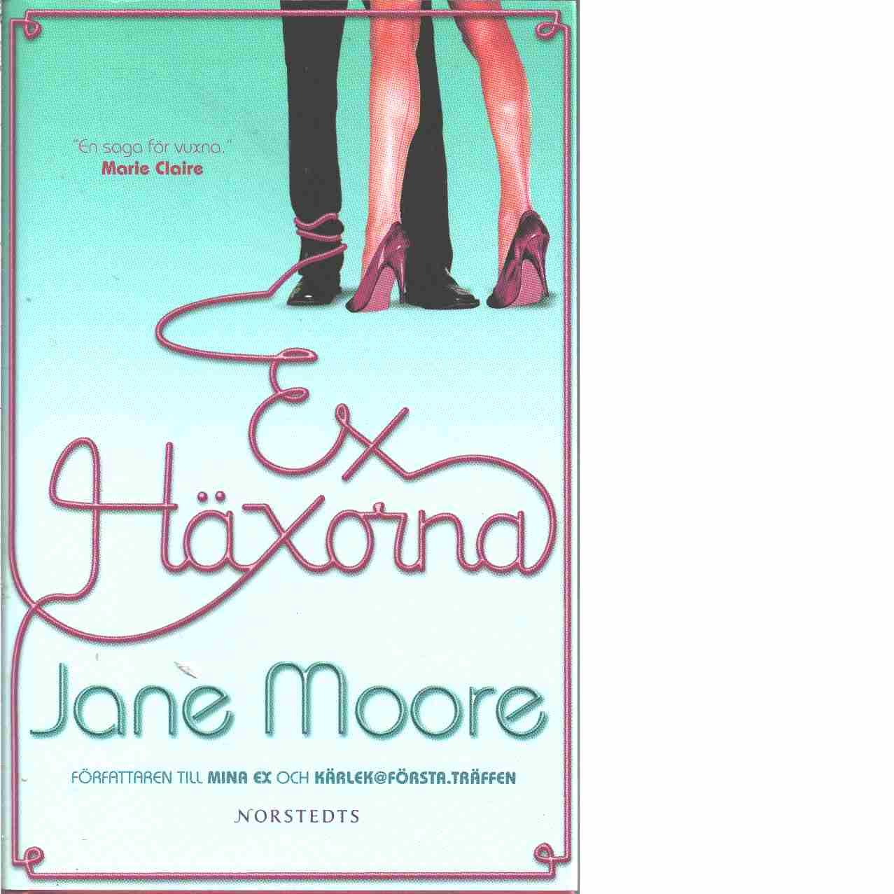 Exhäxorna - Moore, Jane