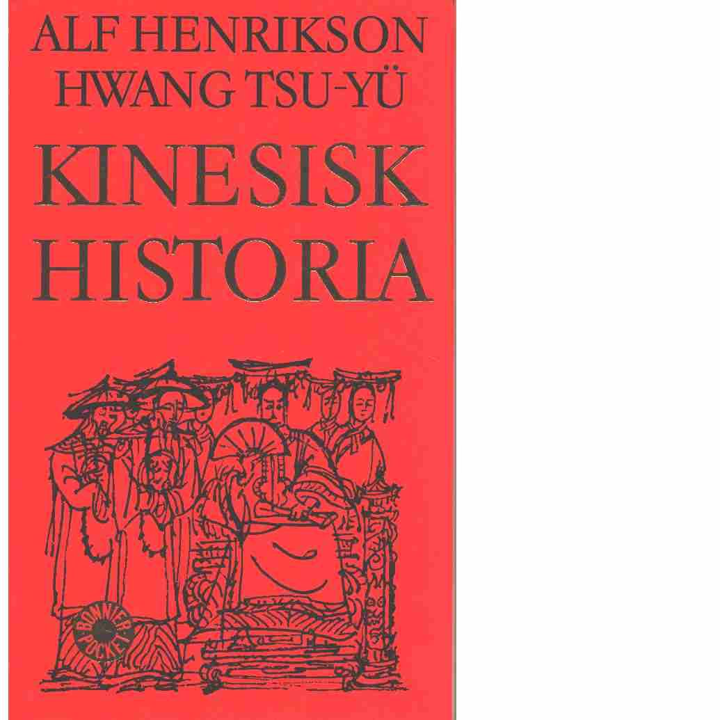 Kinesisk historia - Henrikson, Alf