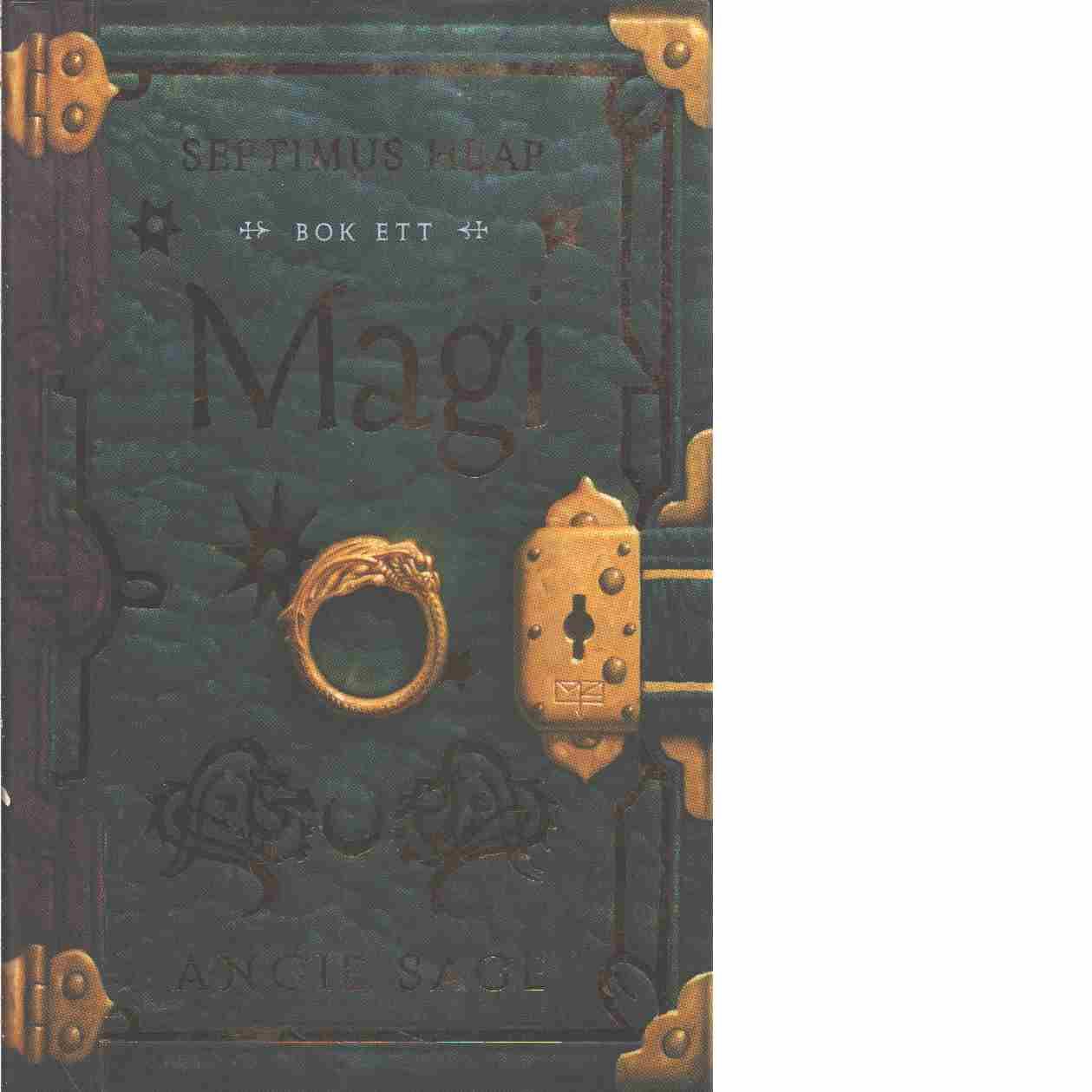 Septimus Heap. Bok 1, Magi - Sage, Angie
