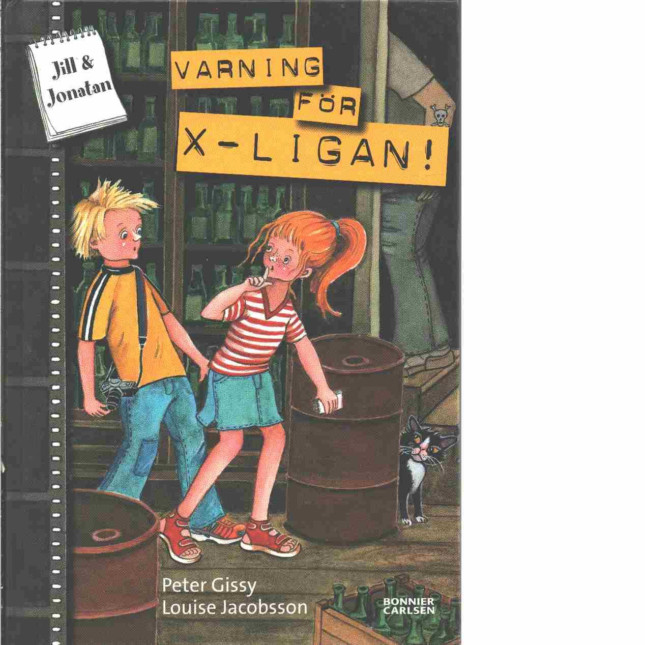 Varning för X-ligan! - Gissy, Peter