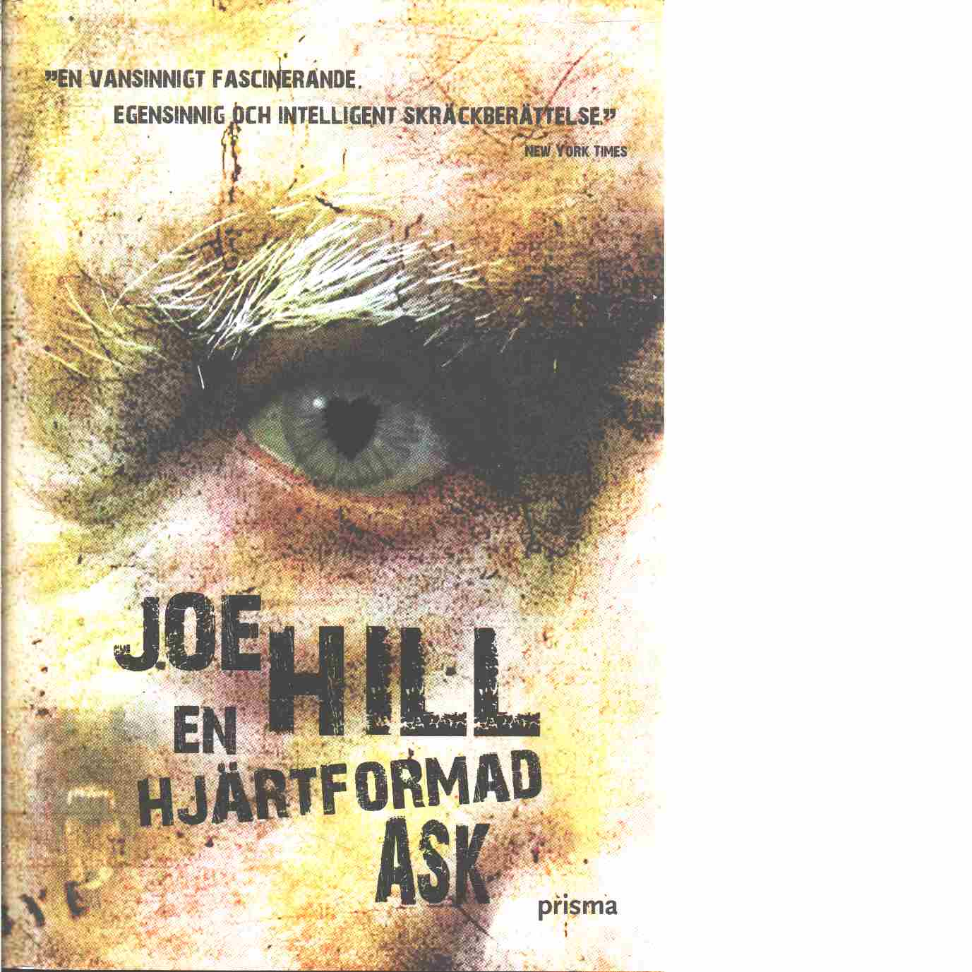 En hjärtformad ask - Hill, Joe
