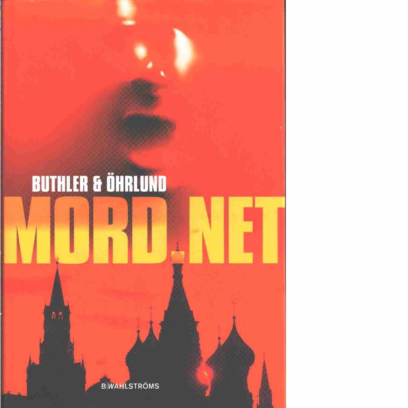 Mord.net  - Buthler, Dan och Öhrlund, Dag