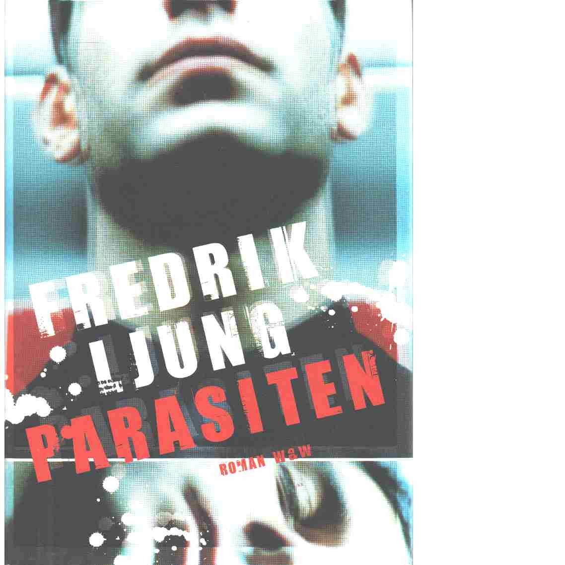 Parasiten - Ljung, Fredrik